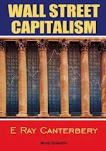 Wall Street Capitalism af E. Ray Canterbery