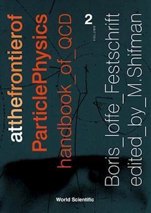 At the Frontier of Particle Physics: Handbook of QCD af Misha Shifman