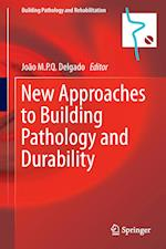 New Approaches to Building Pathology and Durability af Joao M. P. Q. Delgado