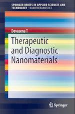 Therapeutic and Diagnostic Nanomaterials (Springerbriefs in Applied Sciences and Technology)