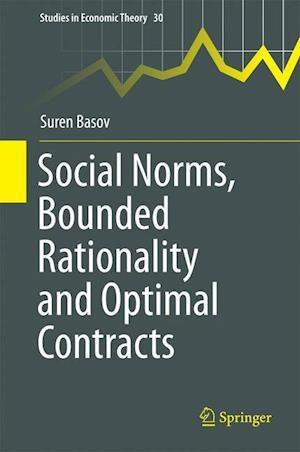 Social Norms, Bounded Rationality and Optimal Contracts af Suren Basov