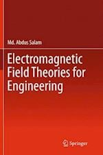 Electromagnetic Field Theories for Engineering
