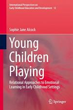 Young Children Playing (International Perspectives on Early Childhood Education and Development, nr. 12)