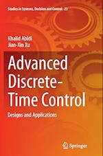 Advanced Discrete-Time Control (Studies in Systems Decision and Control, nr. 23)