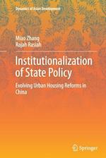 Institutionalization of State Policy (Dynamics of Asian Development)