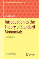 Introduction to the Theory of Standard Monomials (Texts and Readings in Mathematics, nr. 46)