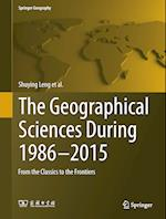 The Geographical Sciences During 1986-2015 (Springer Geography)