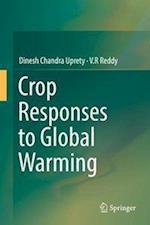 Crop Responses to Global Warming
