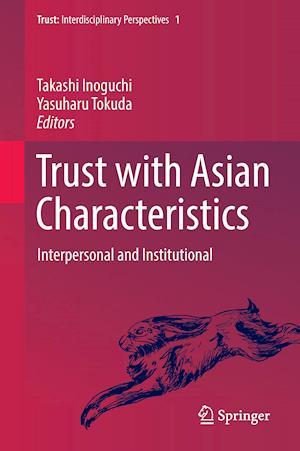 Bog, hardback Trust with Asian Characteristics af Takashi Inoguchi