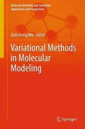 Bog, hardback Variational Methods in Molecular Modeling af Jianzhong Wu