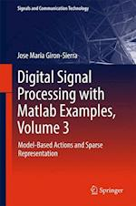 Digital Signal Processing with MATLAB Examples, Volume 3 (Signals and Communication Technology Hardcover)