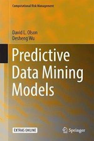 Predictive Data Mining Models af David L. Olson