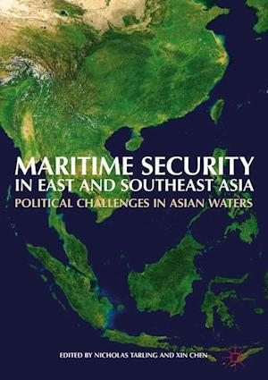 Bog, hardback Maritime Security in East and Southeast Asia af Nicholas Tarling