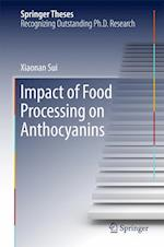 Impact of Food Processing on Anthocyanins (Springer Theses)