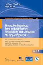 Theory, Methodology, Tools and Applications for Modeling and Simulation of Complex Systems (Communications in Computer and Information Science, nr. 643)
