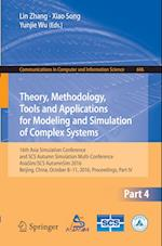 Theory, Methodology, Tools and Applications for Modeling and Simulation of Complex Systems (Communications in Computer and Information Science, nr. 646)