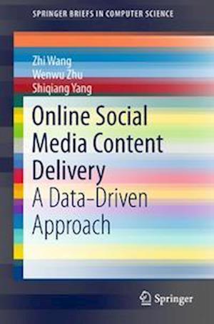 Bog, paperback Online Social Media Content Delivery af Zhi Wang