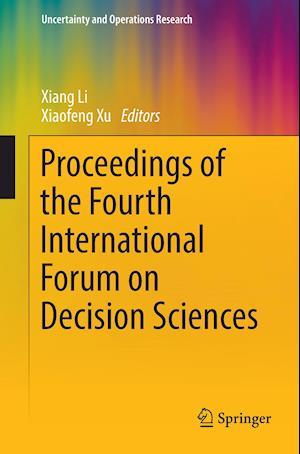 Bog, paperback Proceedings of the Fourth International Forum on Decision Sciences af Xiang Li
