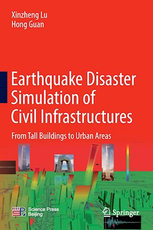 Bog, hardback Earthquake Disaster Simulation of Civil Infrastructures af Xinzheng Lu