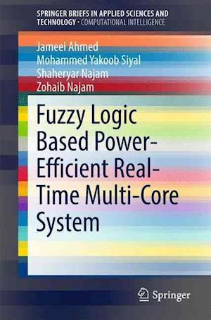 Bog, paperback Fuzzy Logic Based Power-Efficient Real-Time Multi-Core System af Jameel Ahmed