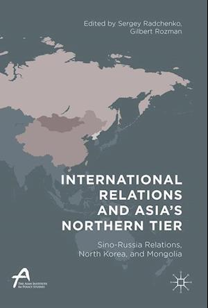 Bog, hardback International Relations and Asia S Northern Tier