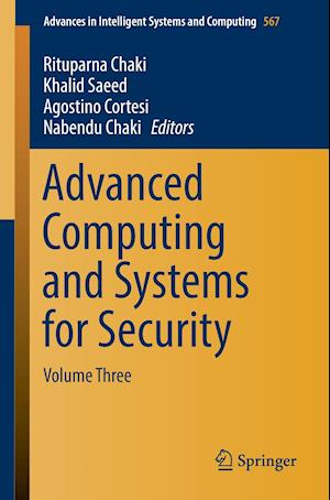 Bog, paperback Advanced Computing and Systems for Security af Rituparna Chaki