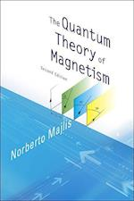 The Quantum Theory of Magnetism af Norberto Majlis