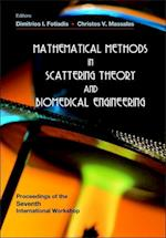 Mathematical Methods in Scattering Theory and Biomedical Engineering af Dimitrios I Fotiadis