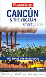 Insight Guides: Cancun Smart Guide (Insight Smart Guides)