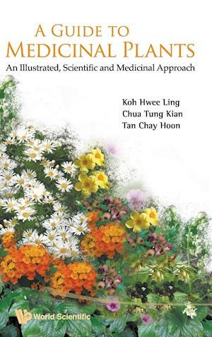 A Guide to Medicinal Plants af Hwee-ling Koh