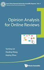 Opinion Analysis for Online Reviews (East China Normal University Scientific Reports, nr. 4)