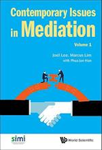 Contemporary Issues in Mediation (Contemporary Issues in Mediation, nr. 1)