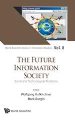 The Future Information Society