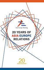 20 Years of Asia-europe Relations