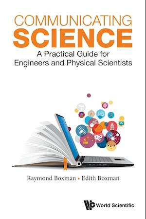 Bog, paperback Communicating Science: A Practical Guide for Engineers and Physical Scientists af Raymond L. Boxman