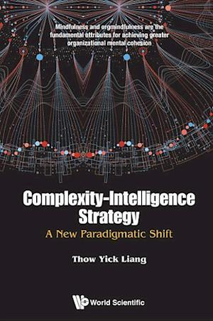 Bog, hardback Complexity-Intelligence Strategy af Thow Yick Liang