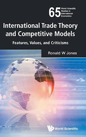 Bog, hardback Dimensionality in Comparative Advantage and Trade Theory af Ronald W. Jones