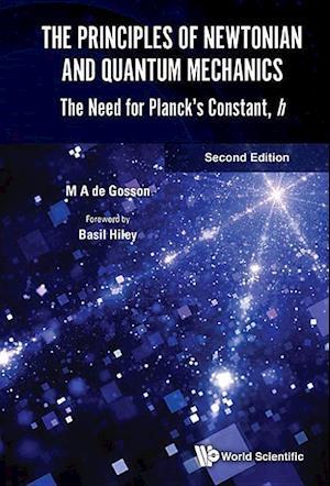 Bog, hardback Principles of Newtonian and Quantum Mechanics, The af Maurice de Gosson