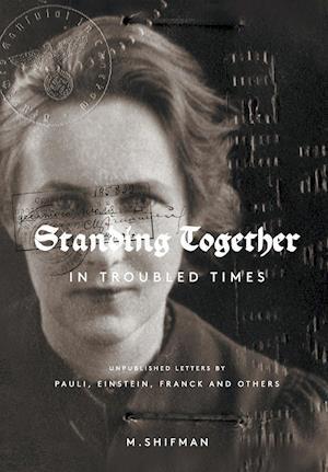 Bog, paperback Standing Together in Troubled Times af Misha Shifman