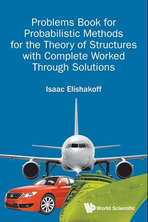 Probabilistic Methods for the Theory of Structures af Isaac E. Elishakoff