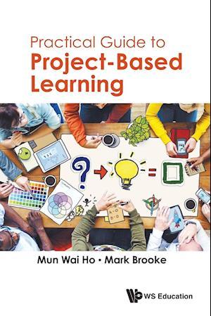 Bog, paperback Practical Guide to Project af Mark Brooke, Mun Wai Ho