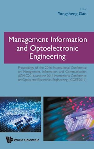 Bog, hardback Management Information and Optoelectronic Engineering - Proceedings of the 2016 International Conference