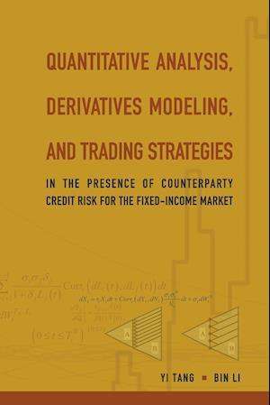 Bog, paperback Quantitative Analysis, Derivatives Modeling, and Trading Strategies af Bin Li, Yi Tang