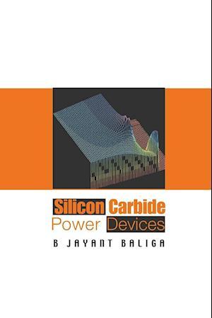 Bog, paperback Silicon Carbide Power Devices af B. Jayant Baliga