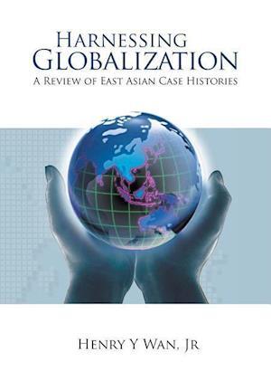 Bog, paperback Harnessing Globalization af Henry Y. WAN