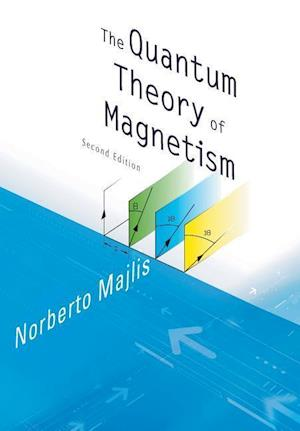 Bog, paperback Quantum Theory of Magnetism, the (2nd Edition) af Norberto Majlis