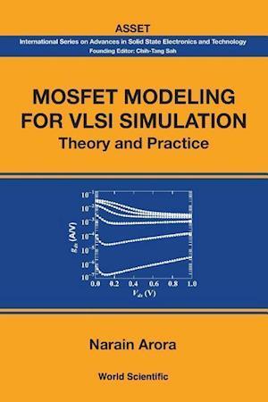 Bog, paperback Mosfet Modeling for VLSI Simulation af Narain Arora