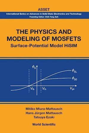 Bog, paperback The Physics and Modeling of Mosfets af Tatsuya Ezaki, Hans Jurgen Mattausch, Mitiko Miura-Mattausch