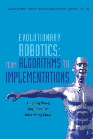 Bog, paperback Evolutionary Robotics: from Algorithms to Implementations af Kay Chen Tan