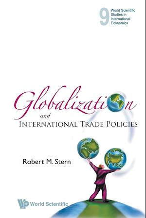 Bog, paperback Globalization and International Trade Policies af Robert M Stern